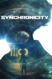 Synchronicity (2015) Online Free Watch Full HD Quality Movie