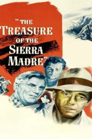 The Treasure of the Sierra Madre (1948) Online Free Watch Full HD Quality Movie