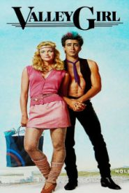 Valley Girl (1983) Online Free Watch Full HD Quality Movie