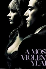 A Most Violent Year (2014) Online Free Watch Full HD Quality Movie