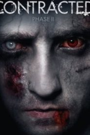 Contracted: Phase II (2015) Online Free Watch Full HD Quality Movie