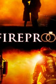 Fireproof (2008) Online Free Watch Full HD Quality Movie