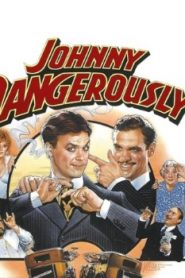 Johnny Dangerously (1984) Online Free Watch Full HD Quality Movie
