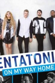 Pentatonix: On My Way Home (2015) Online Free Watch Full HD Quality Movie