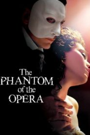 The Phantom of the Opera (2004) Online Free Watch Full HD Quality Movie