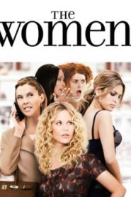 The Women (2008) Online Free Watch Full HD Quality Movie