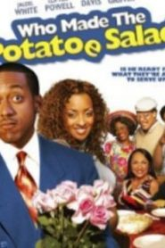 Who Made the Potatoe Salad? (2006) Online Free Watch Full HD Quality Movie