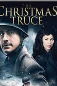 A Christmas Truce (2015) Online Free Watch Full HD Quality Movie