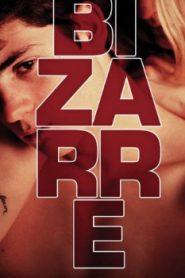 Bizarre (2015) Online Free Watch Full HD Quality Movie