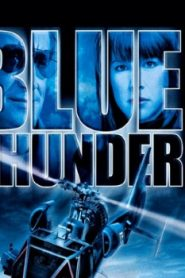 Blue Thunder (1993) Online Free Watch Full HD Quality Movie