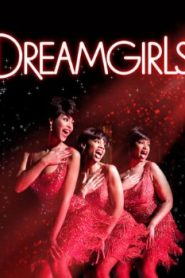 Dreamgirls (2006) Online Free Watch Full HD Quality Movie