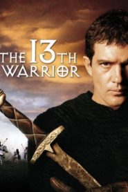The 13th Warrior (1999) Online Free Watch Full HD Quality Movie