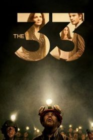 The 33 (2015) Online Free Watch Full HD Quality Movie