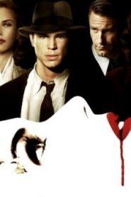 The Black Dahlia (2006) Online Free Watch Full HD Quality Movie