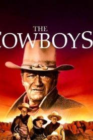The Cowboys (1972) Online Free Watch Full HD Quality Movie