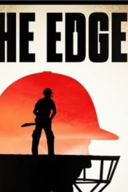 The Edge (2019) Online Free Watch Full HD Quality Movie