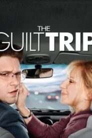 The Guilt Trip (2012) Online Free Watch Full HD Quality Movie