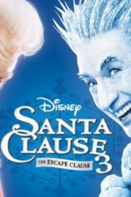 The Santa Clause 3: The Escape Clause (2006) Online Free Watch Full HD Quality Movie