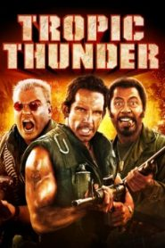 Tropic Thunder (2008) Online Free Watch Full HD Quality Movie