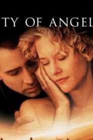 City of Angels (1998) Online Free Watch Full HD Quality Movie
