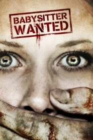 Babysitter Wanted (2008) Online Free Watch Full HD Quality Movie