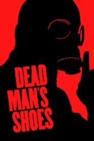 Dead Man's Shoes (2004) Online Free Watch Full HD Quality Movie