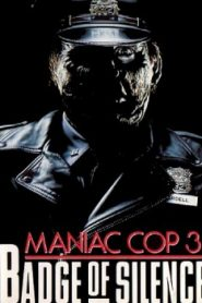 Maniac Cop 3: Badge of Silence (1992) Online Free Watch Full HD Quality Movie