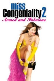 Miss Congeniality 2: Armed and Fabulous (2015) Online Free Watch Full HD Quality Movie