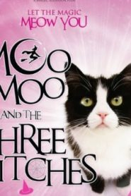 Moo Moo and the Three Witches (2015) Online Free Watch Full HD Quality Movie