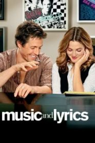 Music and Lyrics (2007) Online Free Watch Full HD Quality Movie