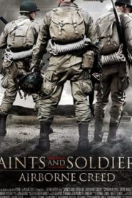 Saints and Soldiers: Airborne Creed (2012) Online Free Watch Full HD Quality Movie