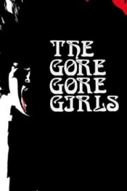 The Gore Gore Girls (1972) Online Free Watch Full HD Quality Movie