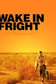 Wake in Fright (2015) Online Free Watch Full HD Quality Movie