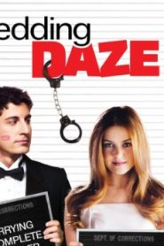 Wedding Daze (2006) Online Free Watch Full HD Quality Movie